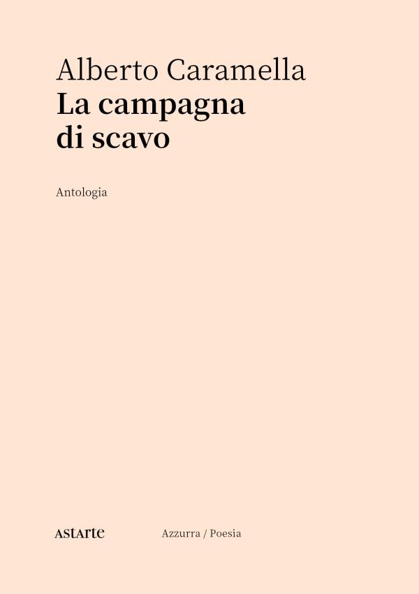 copertina di La campagna di scavo di Alberto Caramella